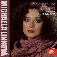 Michaela Linková – Tak jen mě sváděj (nahrávky z let 1982-1987)