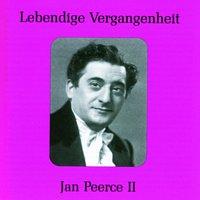 Jan Peerce – Lebendige Vergangenheit - Jan Peerce II