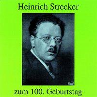 Various – Heinrich Strecker - zum 100. Geburtstag