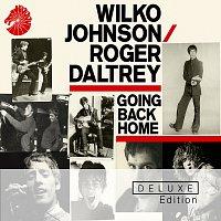 Wilko Johnson, Roger Daltrey – Going Back Home [Deluxe Edition]