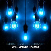 Meiko – Leave The Lights On [Will Sparks Remix]