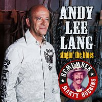 Andy Lee Lang – Singin´ The Blues