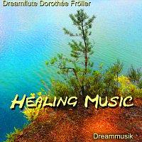 Dreamflute Dorothée Froller – Healing Music
