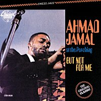 Ahmad Jamal – At The Pershing-But Not For Me