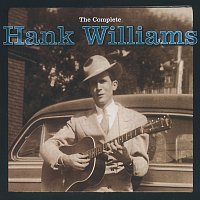 Hank Williams – The Complete Hank Williams