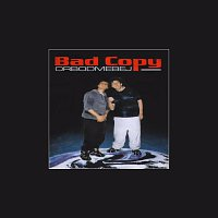 Bad copy – Orbod mebej