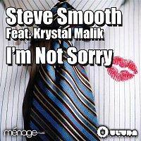 Steve Smooth – Im Not Sorry