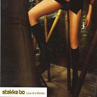Stakka Bo – Love Of A Woman
