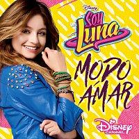 Elenco de Soy Luna – Soy Luna - Modo Amar [Música de la serie de Disney Channel]