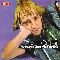 Ivor Cutler – An Elpee And Two Epees