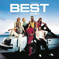 S Club 7 – Best - The Greatest Hits