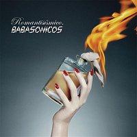 Babasonicos – Romantisísmico