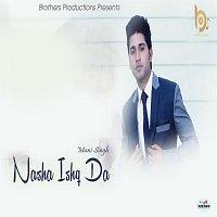 Mani Singh – Nasha Ishq Da