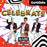 GoNoodle, Blazer Fresh – Celebrate