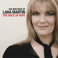Lara Martin – The Very Best Of Lara Martin - The Voice Of Hope