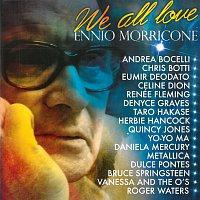 Různí interpreti – We All Love Ennio Morricone – CD