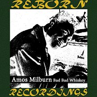 Amos Milburn – Bad Bad Whiskey (HD Remastered)