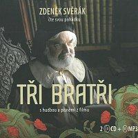 Zdeněk Svěrák – Tři bratři (2CD+MP3-CD)
