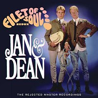 Jan & Dean – Filet Of Soul Redux: The Rejected Master Recordings