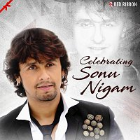 Sonu Nigam, Shreya Ghoshal, Jonita Gandhi, Ustad Sultan Khan, Sunidhi Chauhan – Celebrating Sonu Nigam