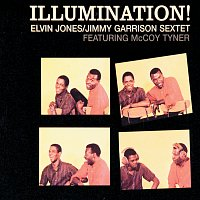 Elvin Jones, Jimmy Garrison Sextet, McCoy Tyner – Illumination!