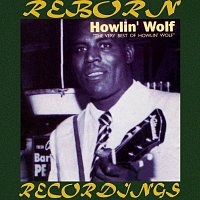 Howlin' Wolf – The Very Best of Howlin' Wolf (HD Remastered)