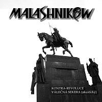 Malashnikow – Kontra-revoluce