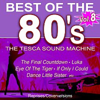 The Tesca Sound Machine – Best of 80's - Vol. 8