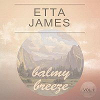 Etta James – Balmy Breeze Vol. 1