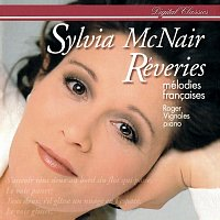 Sylvia McNair, Roger Vignoles – Reveries - Mélodies francaises