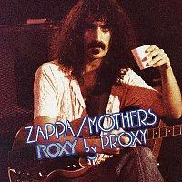 Frank Zappa, The Mothers – Roxy By Proxy [Live]