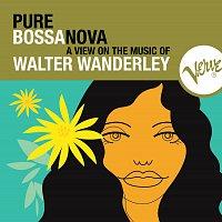 Walter Wanderley – Pure Bossa Nova