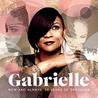 Gabrielle – Now And Always: 20 Years Of Dreaming