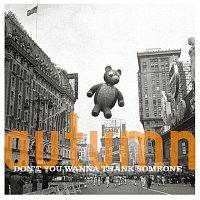 Různí interpreti – Autumn: Don't You Want To Thank Someone