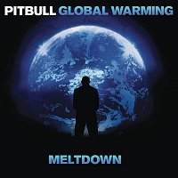 Pitbull – Global Warming: Meltdown (Deluxe Version)