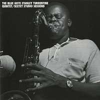 Stanley Turrentine – Blue Note Stanley Turrentine/Sextet Sessions