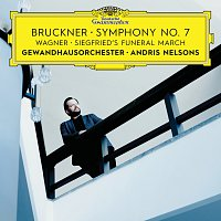 Gewandhausorchester Leipzig, Andris Nelsons – Bruckner: Symphony No. 7 / Wagner: Siegfried's Funeral March [Live]