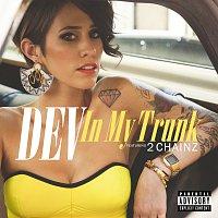 DEV, 2 Chainz – In My Trunk