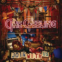 The Feeling – Join With Us [Deluxe]