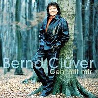 Bernd Cluver – Geh' mit mir