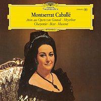 Montserrat Caballé – Montserrat Caballé - French Opera Arias