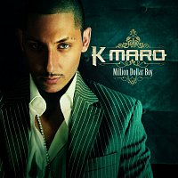 K.Maro – Million Dollar Boy