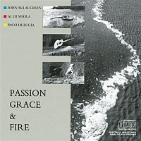 Al Di Meola, John McLaughlin, Paco De Lucía – Passion, Grace & Fire – CD