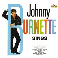 Johnny Burnette – Sings