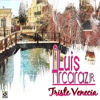 Luis Arcaráz Jr. – Triste Venecia