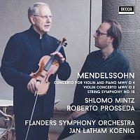 Shlomo Mintz, Roberto Prosseda, Flanders Symphony Orchestra, Jan-Latham Koenig – Mendelssohn: Violin Concertos