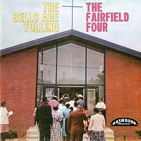 The Fairfield Four – The Bells Are Tolling
