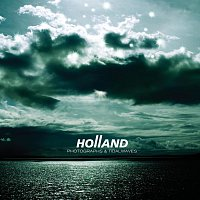 Holland – Photographs And Tidalwaves