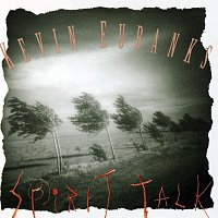 Kevin Eubanks – Spirit Talk