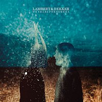 Lambert, Dekker – We Share Phenomena